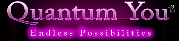 Quantum You - Endless Possibilities